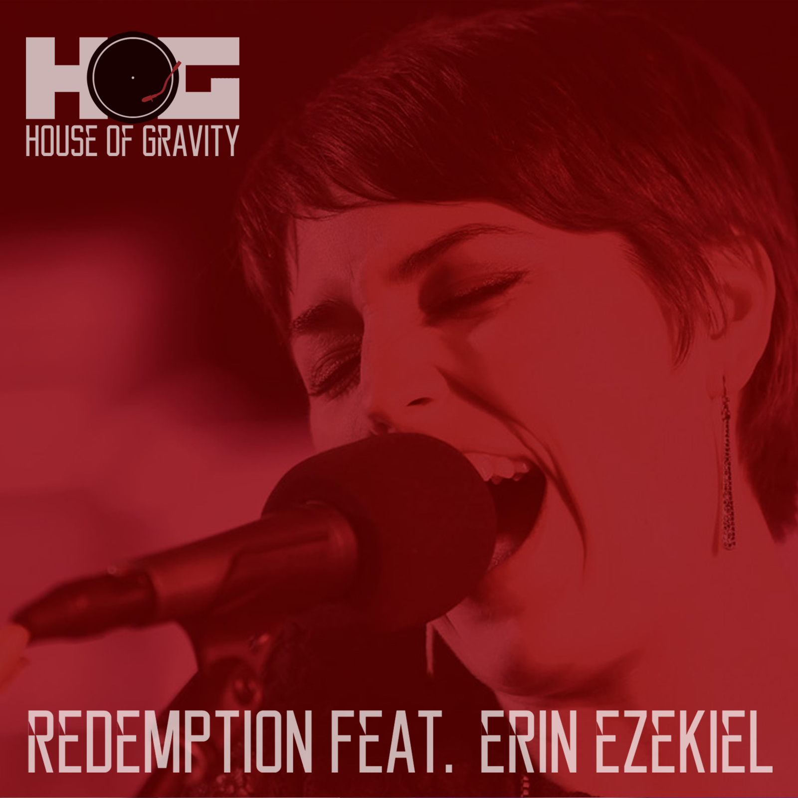 Redemption feat Erin Ezekiel by House of Gravity