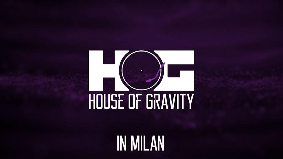 In Milan - House of Gravity